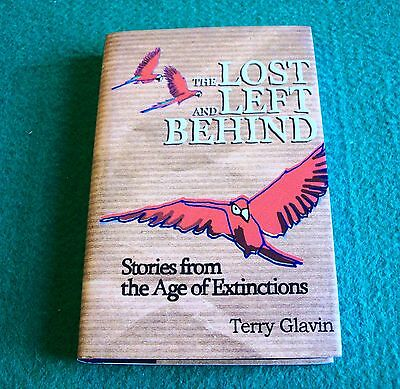 The Lost and Left Behind: Stories from the Age of Extinctions: New Hardback