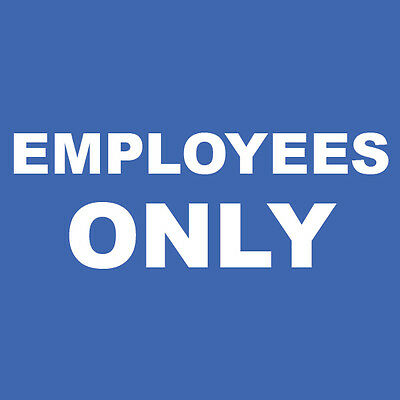 """Employees Only Sign 8"""" x  8"""""""