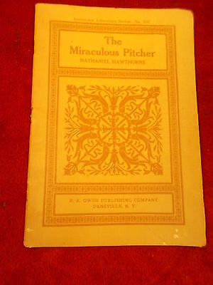 "Old Antique 19Th Cent Book ""the Miraculous Pitcher"" By Nathaniel Hawthorne"