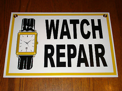 WATCH REPAIR Coroplast SIGN 12X18  NEW