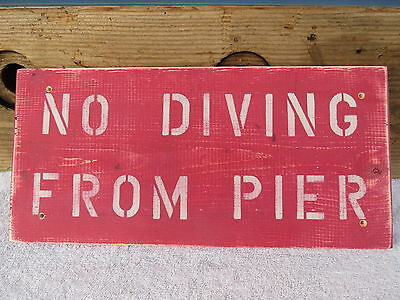 18 Inch Wood No Diving From Pier Hand Made Sign Nautical Seafood (#s445)