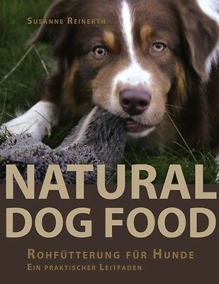 Susanne Reinerth , Natural Dog Food ,  9783833430633