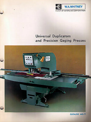 W.A. Whitney Universal Duplicators and Precision Gaging Presses catalog