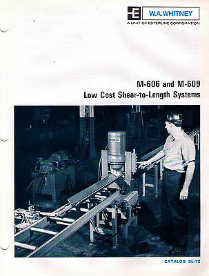 W.A. Whitney M-606 & M-609 Shear-to-Lenght Systems Catalog