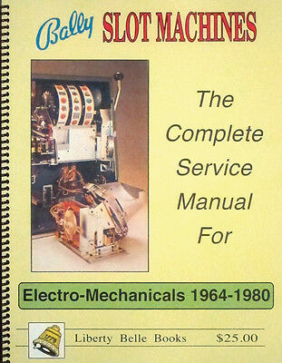 Bally Slot Machine Manual for Electro-Mechanicals 1964-1980