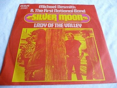 Michael Nesmith & The First National Band Silver Moon B/w Lady Of The Valley 45
