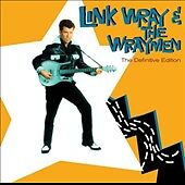 LINK WRAY AND THE WRAYMEN**THE DEFINITIVE EDITION**CD