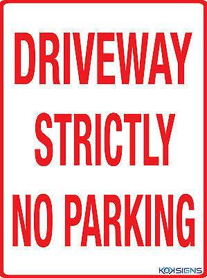 Driveway Strictly No Parking -- 300 X 225Mm Metal Sign --- No Parking Sign