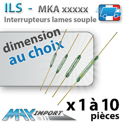 Interrupteur à lame souple 10110 - 14103 - 16101 - 20101 ( reed switch ILS MKA )