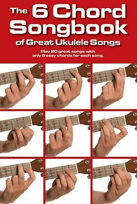 6 Chord Songbook Of Great Ukulele Songs Learn to Play POP HITS UKE Music Book