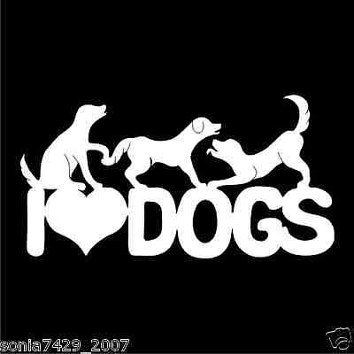 I LOVE MY DOGS High Quality Vinyl Dog Window Decal Sticker
