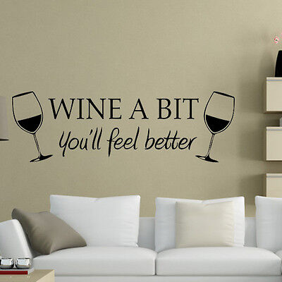 Vinyl WINE A BIT you'll feel better Quote Letter Wall Sticker Decal Home Decor