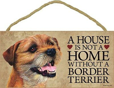 A House Is Not A Home BORDER TERRIER 5x10 Wood SIGN Plaque USA Made