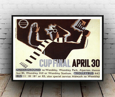 Cup Final April 30 : Old London Underground Travel Poster reproduction