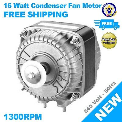 NEW 16 Watt Condensor Fan Motor fridge freezer refrigeration 240V 50Hz 1300 RPM