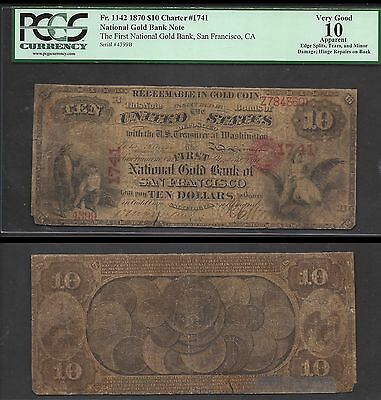 $10 1870 Nat'l Gold Bank Note=Ch. #1741=SCARCE=Fr. 1142==PCGS VG 10