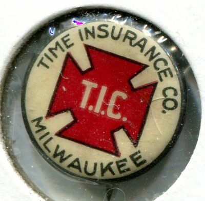 Milwaukee, Wis., Time Insurance Co., Vintage Button