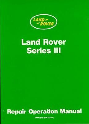 LAND ROVER Series 3 Official Shop Repair Operation Service Manual 1971-1981 BOOK