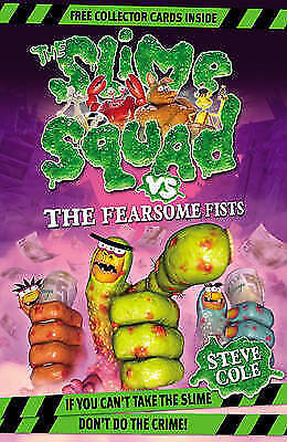 Slime Squad Vs The Fearsome Fists: Book 1, Cole, Steve, New Book