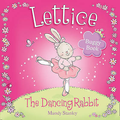 Lettice - The Dancing Rabbit Buggy Book, Stanley, Mandy, New Book