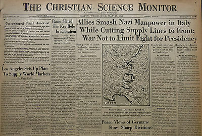 5-1944 WWII May 17 ALLIES SMASH AXIS ITALY - U.S PRESIDENCY FIGHT -  CS Monitor