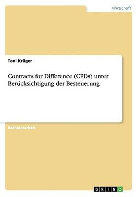 Toni Krüger , Contracts for Difference (CFDs) unter Berücksi ... 9783656015079