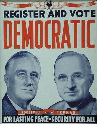 DEMOCRATIC PRESIDENTIAL ELECTION POSTER PHOTO HARRY TRUMAN FRANKLIN ROOSEVELT