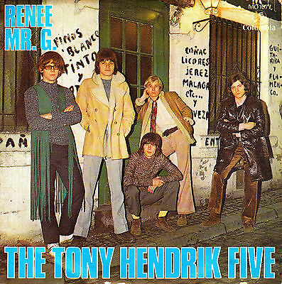 "7"" promo THE TONY HENDRIK FIVE renee / mr.g SPANISH rare 1971"