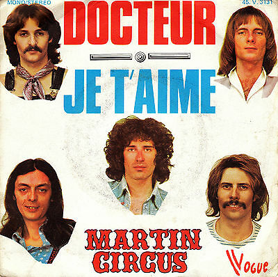 """7"""" MARTIN CIRCUS docteur je t'aime  FRENCH 1974 GLAM"""