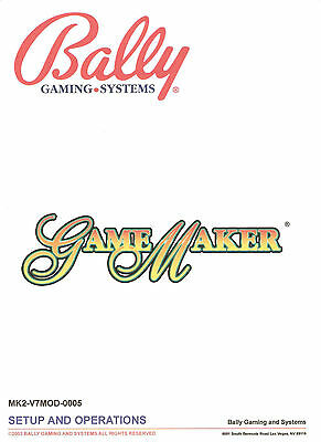 234 PAGE BALLY GAMEMAKER SLOT MACHINE REPAIR MANUAL WITH DIAGRAMS (NOT 40 PAGES)