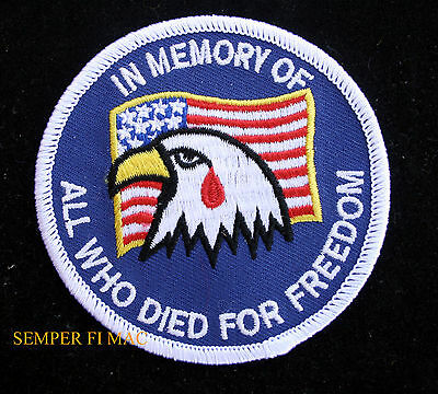 IN MEMORY OF ALL WHO DIED FOR FREEDOM PATCH US ARMY NAVY AIR FORCE MARINES EAGLE
