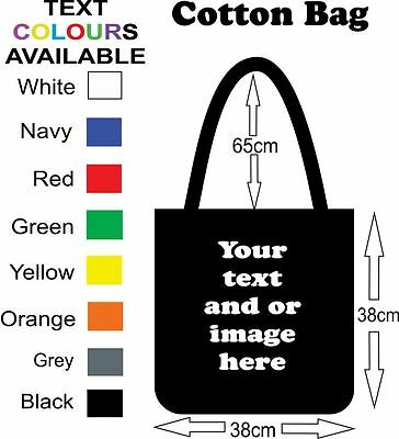 Black bag Cotton customized text and or full colour photo on it.