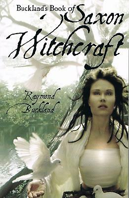 Buckland's Book of Saxon Witchcraft 30th Anniversary Edition By: Robert Beer