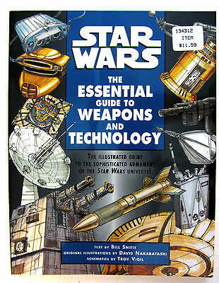 """STAR WARS """"The Essential Guide to Weapons and Technology """" - Bill Smith"""