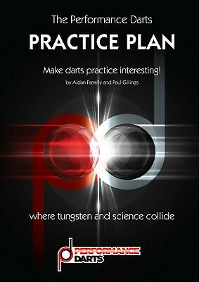 Darts Performance Centre Practice Plan 8 Weeks of Darts Practice Sessions