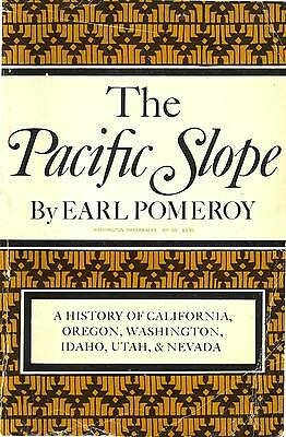 Western Americana Pacific Slope Earl Pomeroy California Oregon Washington