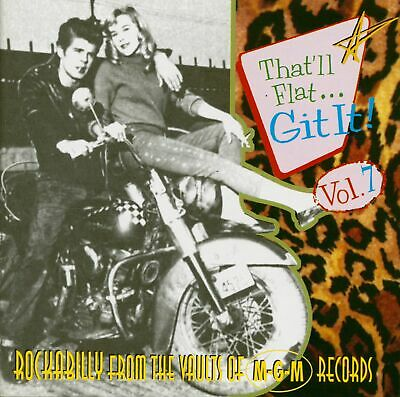 Various - That'll Flat Git It! - Vol.7 - Rockabilly From The Vaults Of MGM Re...