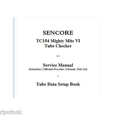 SERVICE MANUAL and SETUP BOOK DATA for Sencore TC154 Mighty Mite Tube Tester