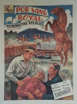 """PUR SANG ROYAL (KING OF THE STALLION)"" Affiche belge entoil.(Chef THUNDERCLOUD)"