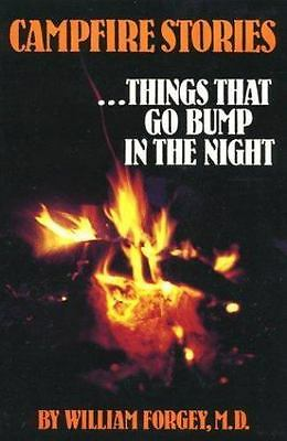 Campfire Stories Vol. 1 : Things That Go Bump in the Night Vol. 1 by William...