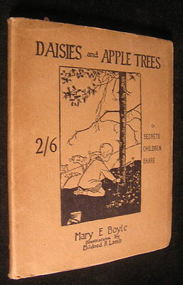Daisies & Apple Trees 1922 Mary E. Boyle illustrated children's AUTHOR SIGNED