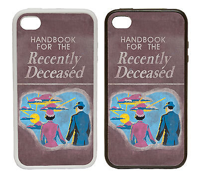 Handbook for the Recently Deceased Rubber and Plastic Phone Cover Case