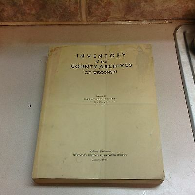 Inventory of the County Archives of Wisconsin Marathon cty Wausau
