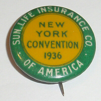 1936 New York Convention Pin Button - Sun Life Insurance Co. Of America