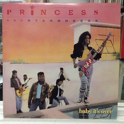 "NM 12""~PRINCESS~And STARBREEZE~Baby It's Over~[Extended Remix~A Capella~Bonus B]"