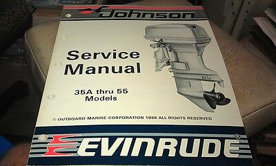 1986 JOHNSON Evinrude  Outboard Factory Service Manual - 35A thru 55  Models