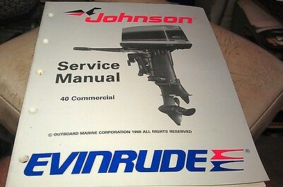 1988 JOHNSON Evinrude  Outboard Factory Service Manual - 40hp Commercial