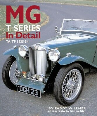 MG T-Series in Detail 1935-55 (TA TB TC TD TF Tickford racing numbers) Buch book