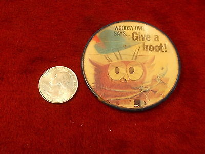 "#6 of 19, OLD VTG PINBACK BUTTON ""WOODSY OWL SAYS GIVE A HOOT, DON'T POLLUTE"""