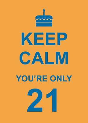 Keep Calm You're Only 21, Summersdale, New Book